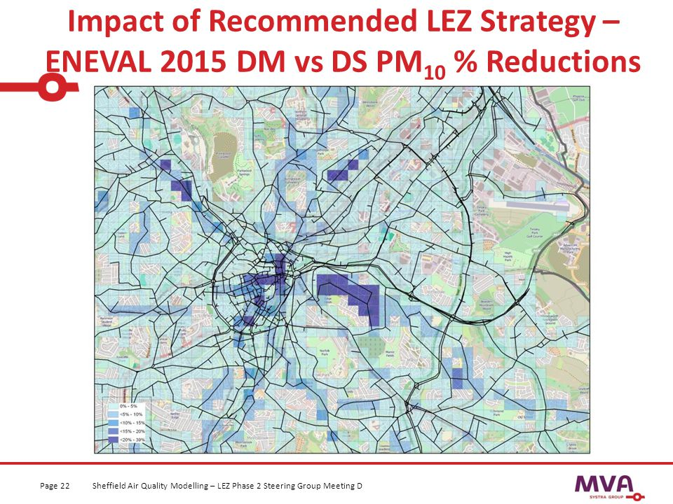 Impact of Recommended LEZ Strategy – ENEVAL 2015 DM vs DS PM 10 % Reductions Sheffield Air Quality Modelling – LEZ Phase 2 Steering Group Meeting DPag