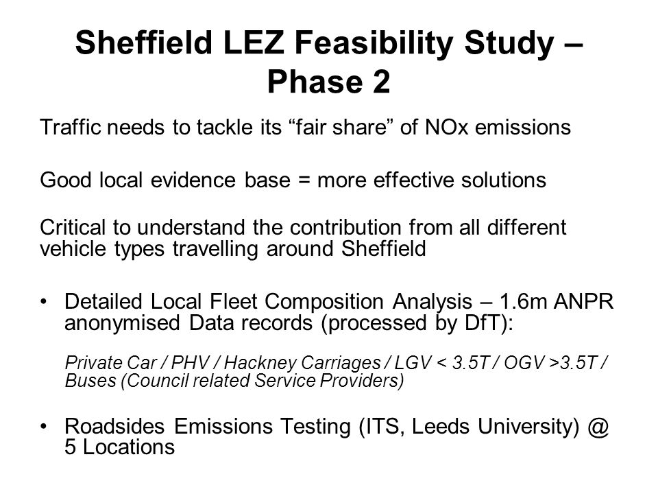Option 2: Targeting Bus, Taxi & Goods Vehicles Sheffield Air Quality Modelling – LEZ Phase 2 Steering Group Meeting DPage 17