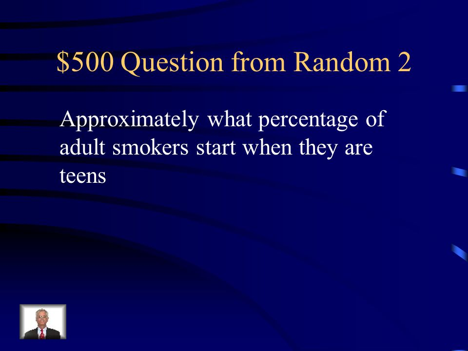 $400 Answer from Random 2 0.08