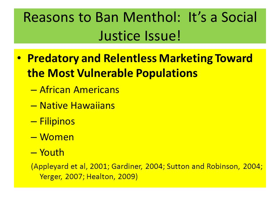 Reasons to Ban Menthol: It's a Social Justice Issue.