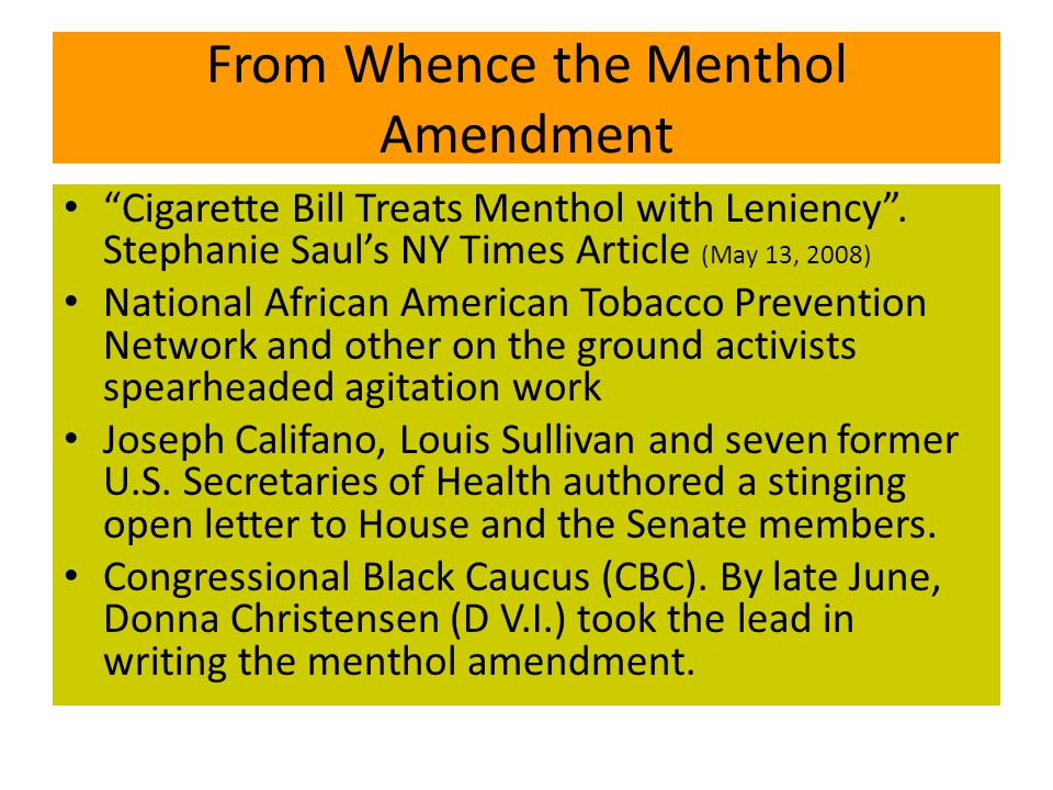 From Whence the Menthol Amendment Cigarette Bill Treats Menthol with Leniency .