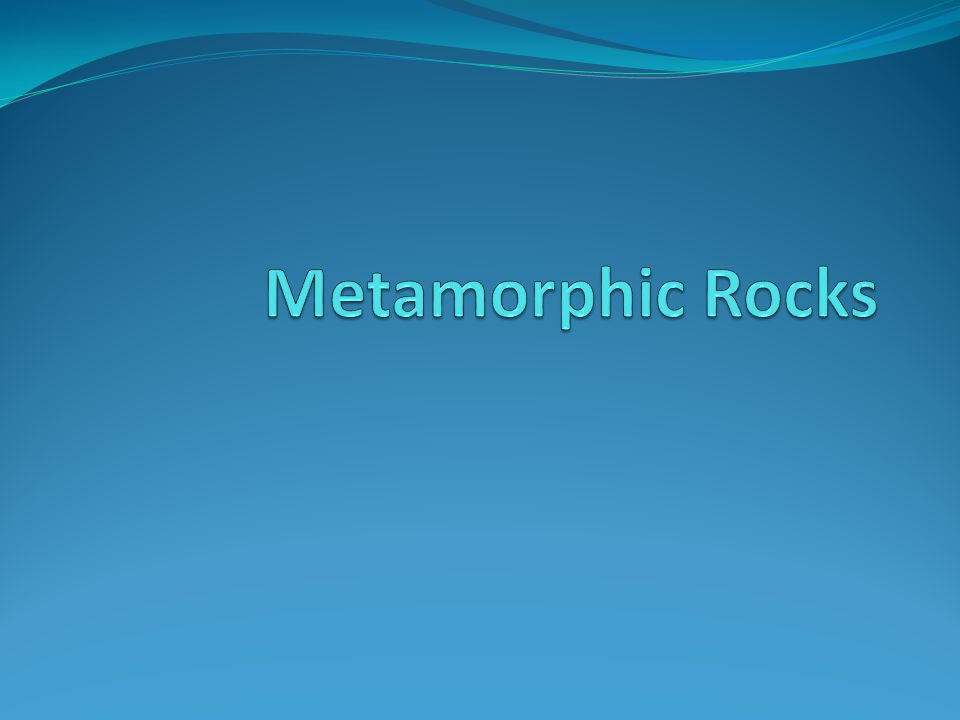 Metamorphic Rocks Sometimes the temperature or pressure becomes high enough to alter rock but not high enough to melt it back into magma.