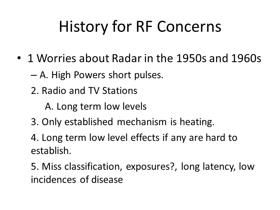 History for RF Concerns 1 Worries about Radar in the 1950s and 1960s – A.