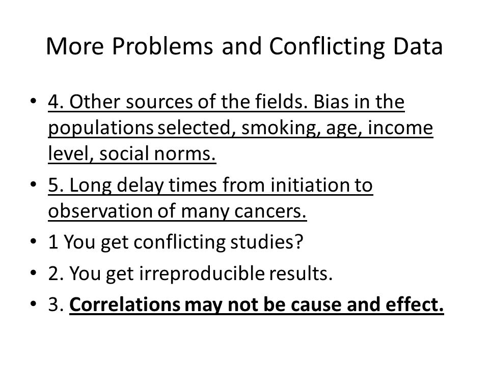 More Problems and Conflicting Data 4. Other sources of the fields.