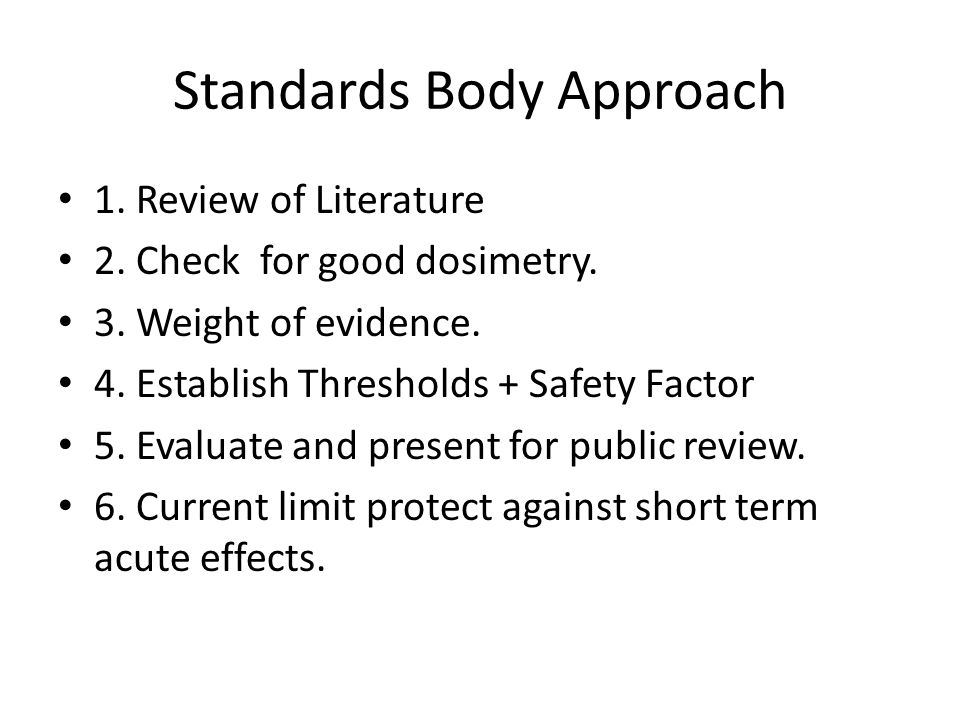 Standards Body Approach 1. Review of Literature 2.