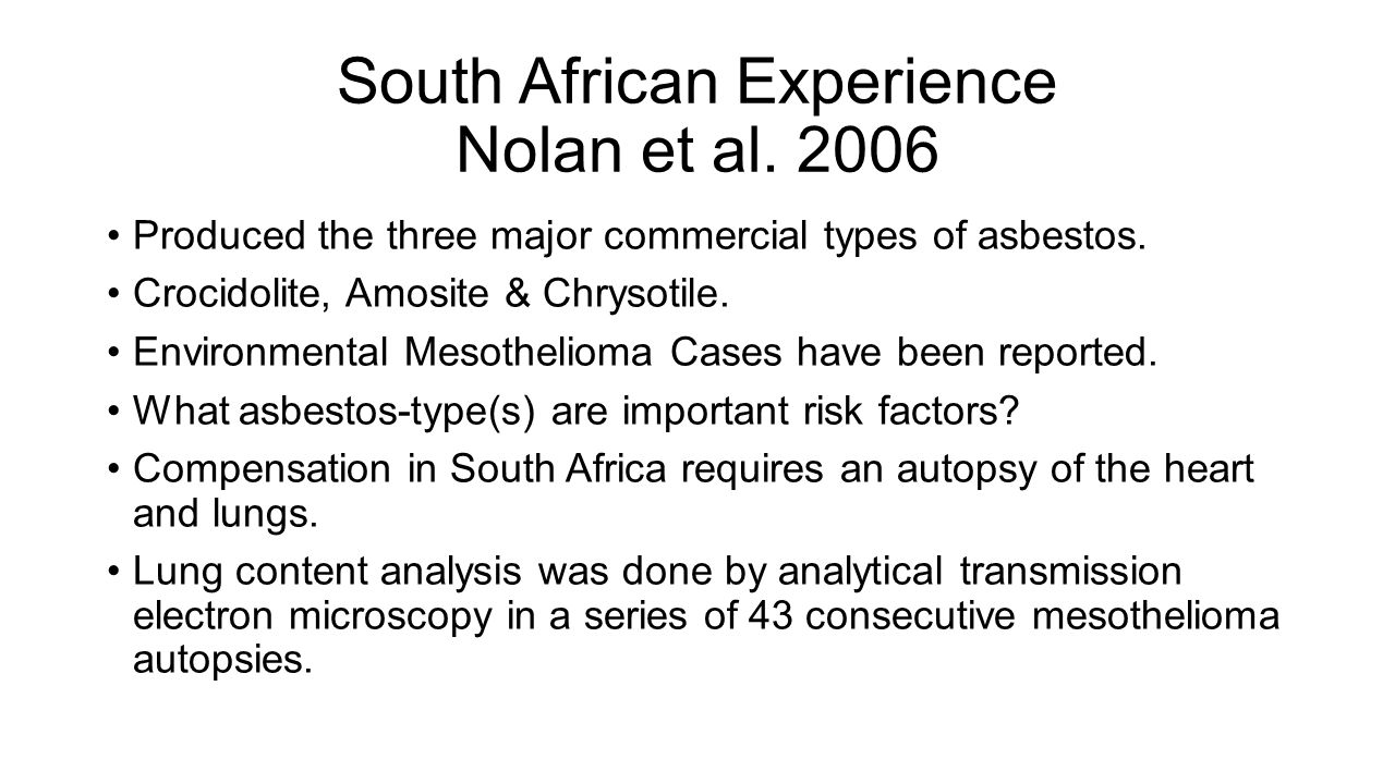 Scientific update on safe use of asbestos robert p nolan phd south african experience nolan et al 2006 produced the three major commercial types of asbestos 1betcityfo Images