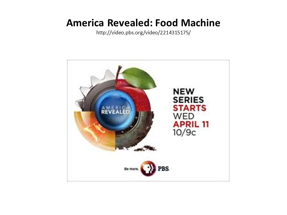 America Revealed: Food Machine http://video.pbs.org/video/2214315175/