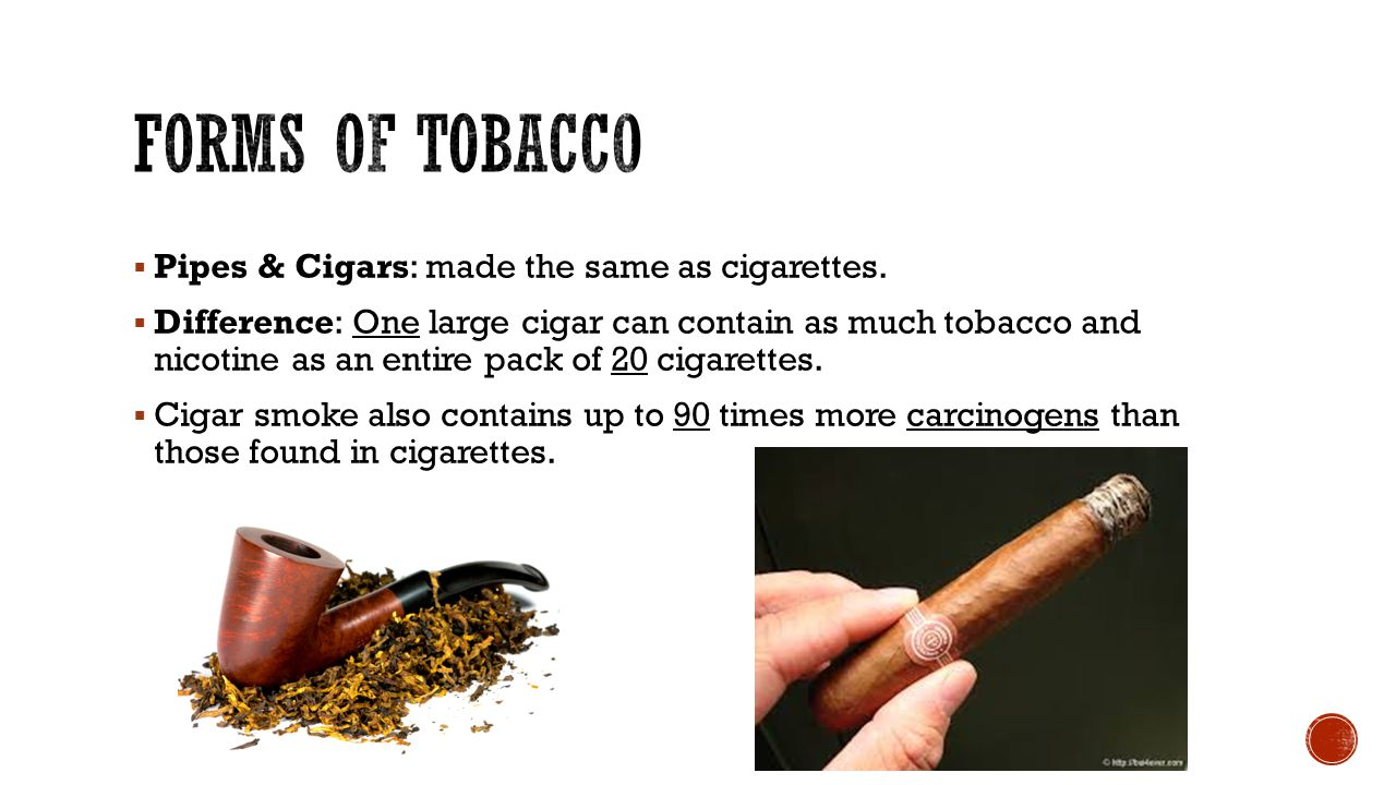  Specialty Cigarettes: flavored, unfiltered cigarettes and clove cigarettes.