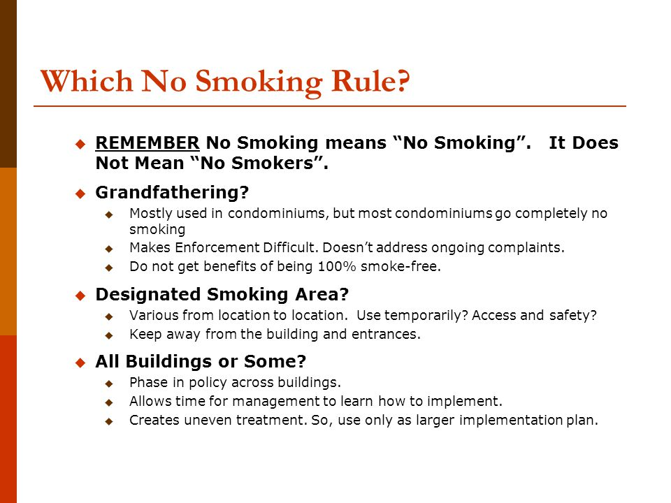 Which No Smoking Rule. REMEMBER No Smoking means No Smoking .