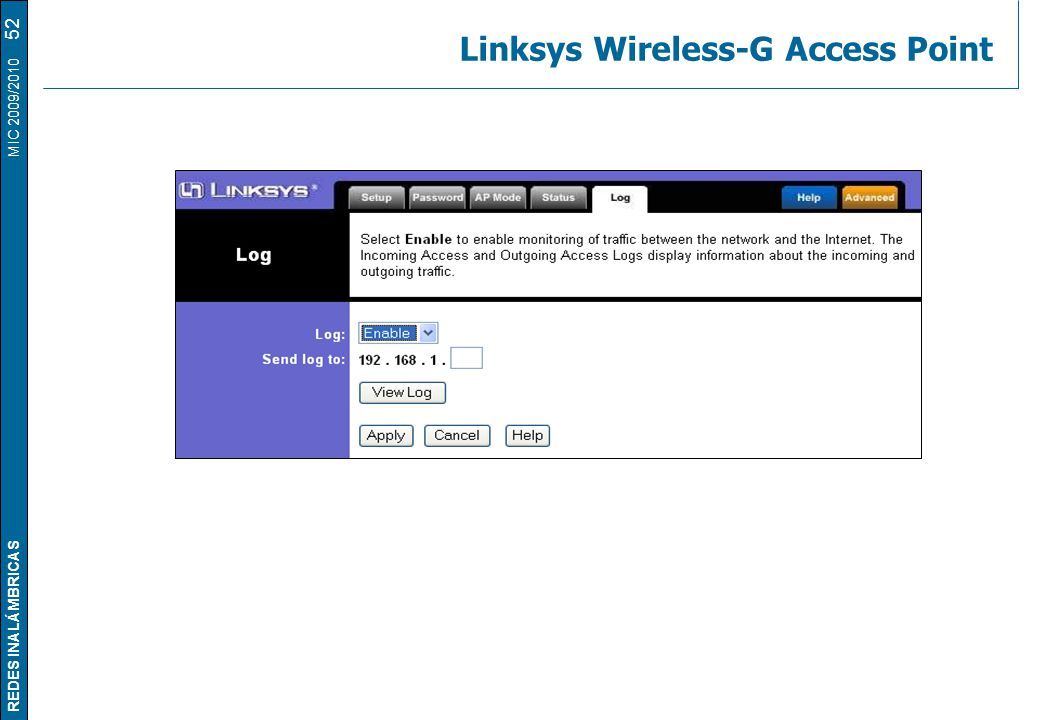 REDES INALÁMBRICAS MIC 2009/2010 Linksys Wireless-G Access Point 52