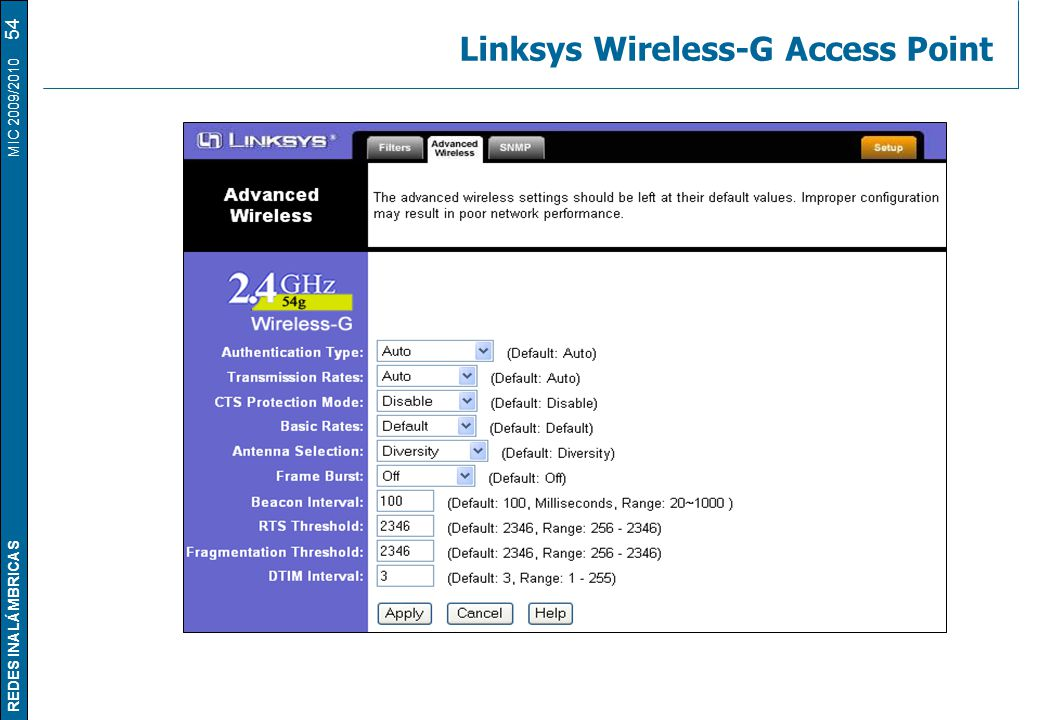 REDES INALÁMBRICAS MIC 2009/2010 Linksys Wireless-G Access Point 54