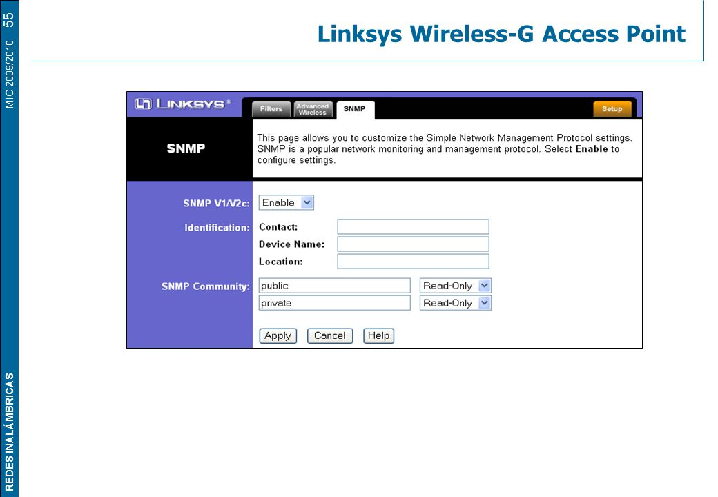 REDES INALÁMBRICAS MIC 2009/2010 Linksys Wireless-G Access Point 55