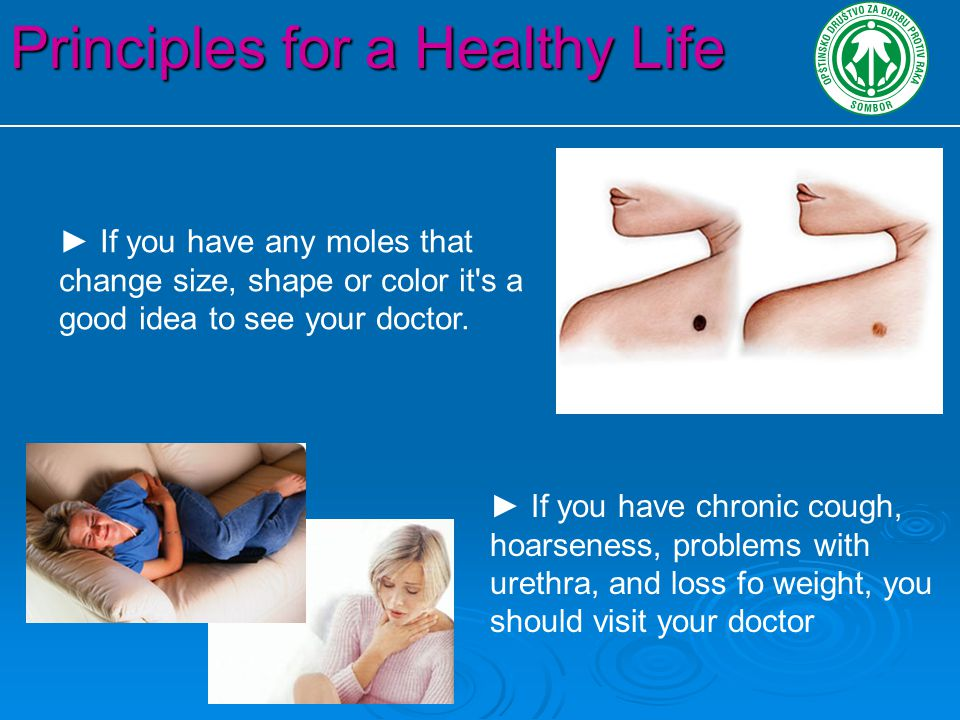 Principles for a Healthy Life ► Women should go to gynecologist at regular basis.