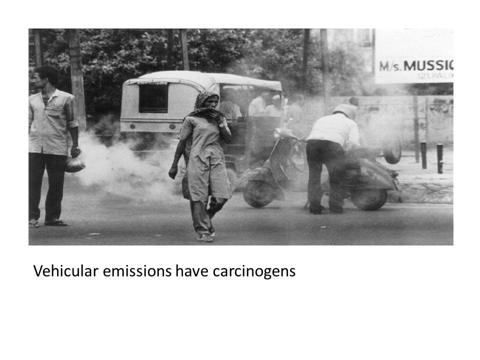 Vehicular emissions have carcinogens