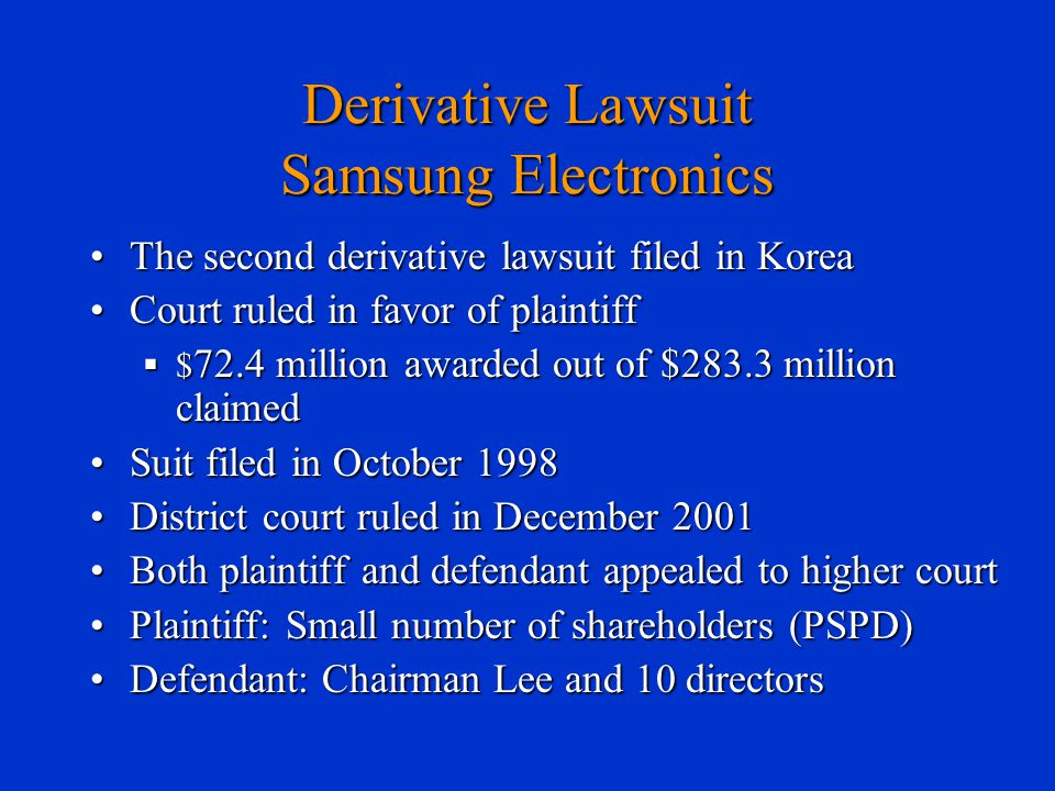 Derivative Lawsuit Samsung Electronics The second derivative lawsuit filed in KoreaThe second derivative lawsuit filed in Korea Court ruled in favor o