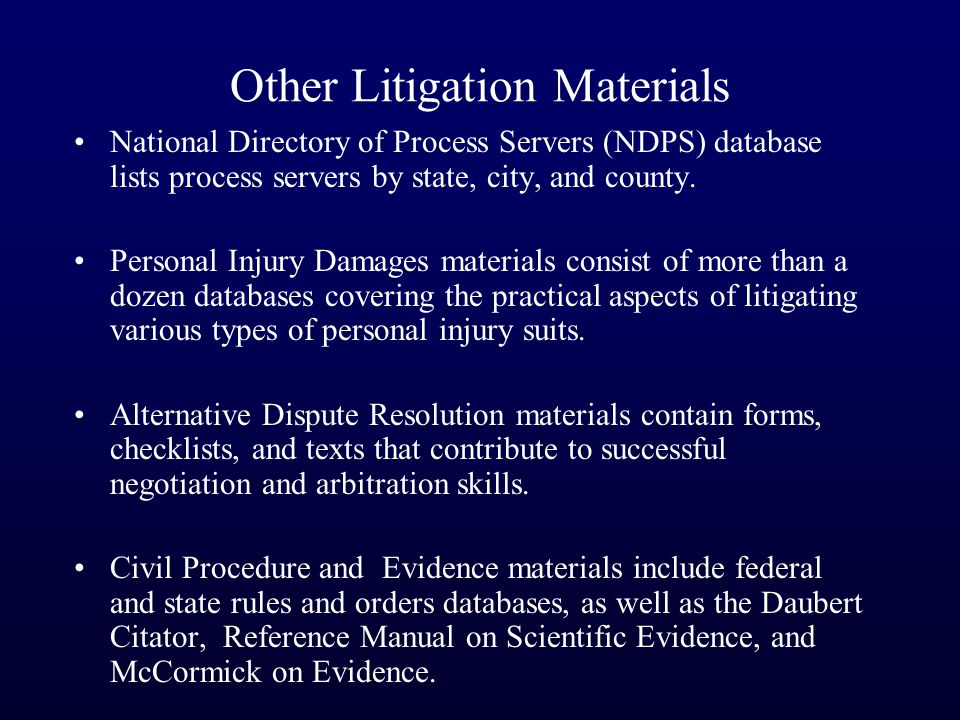 Other Litigation Materials National Directory of Process Servers (NDPS) database lists process servers by state, city, and county. Personal Injury Dam