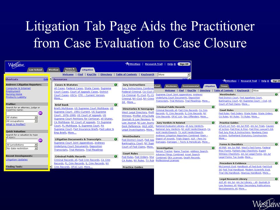 Litigation Tab Page Aids the Practitioner from Case Evaluation to Case Closure