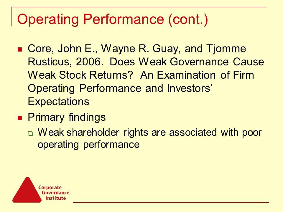 Operating Performance (cont.) Core, John E., Wayne R.