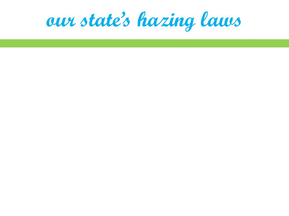 our state's hazing laws