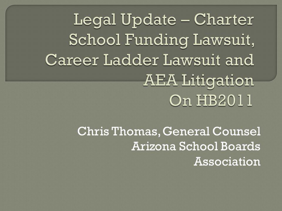 Chris Thomas, General Counsel Arizona School Boards Association