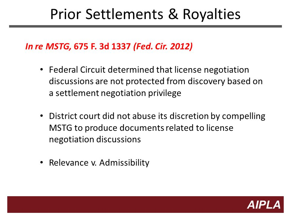 13 AIPLA Firm Logo Prior Settlements & Royalties In re MSTG, 675 F.