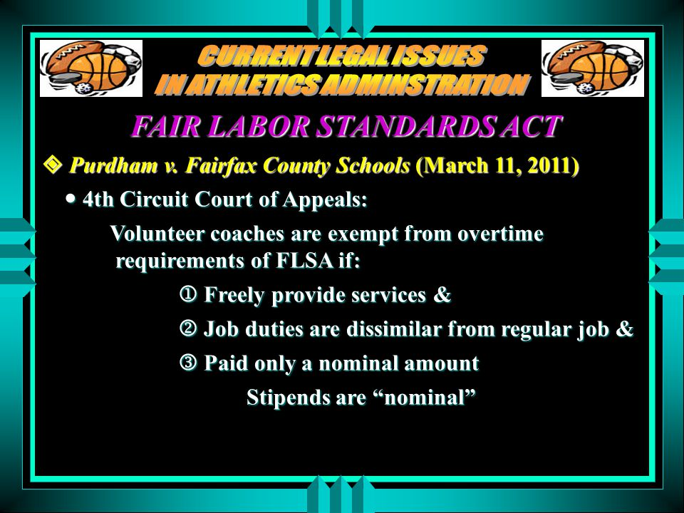 FAIR LABOR STANDARDS ACT  Purdham v.