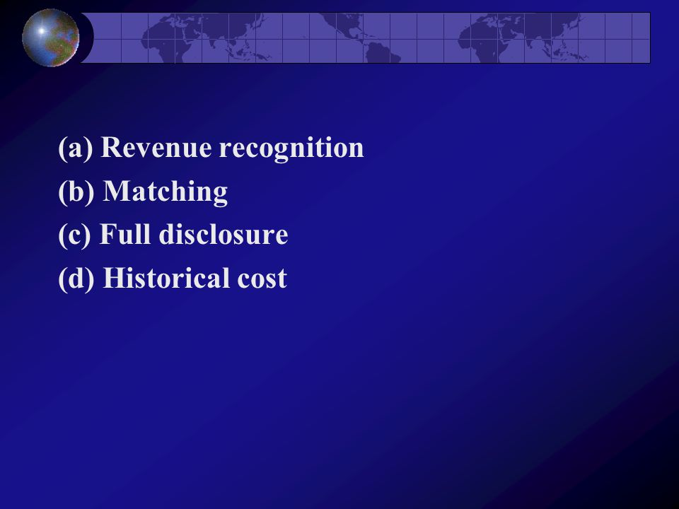 Which constraints or Modifying Principles on accounting information are illustrated by the items below.