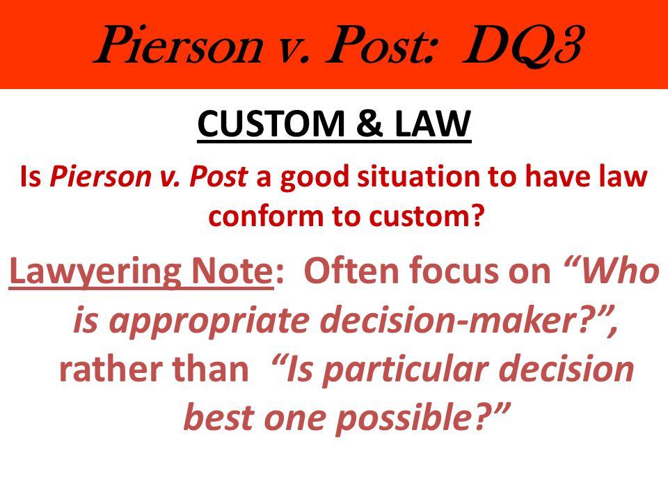 Pierson v.Post: DQ3 CUSTOM & LAW Is Pierson v.