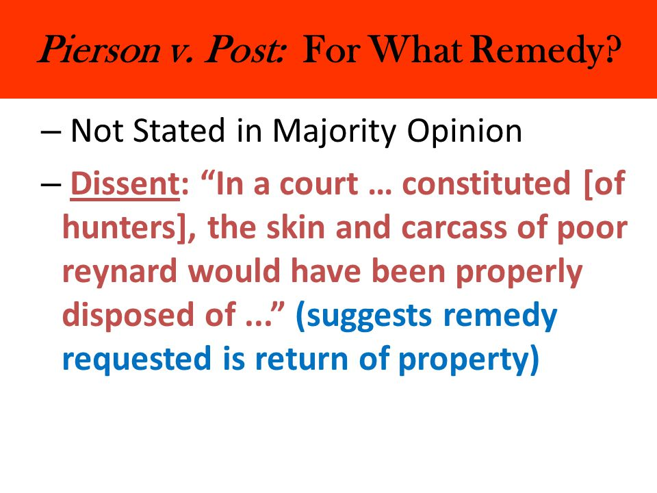 Pierson v.Post: For What Remedy.