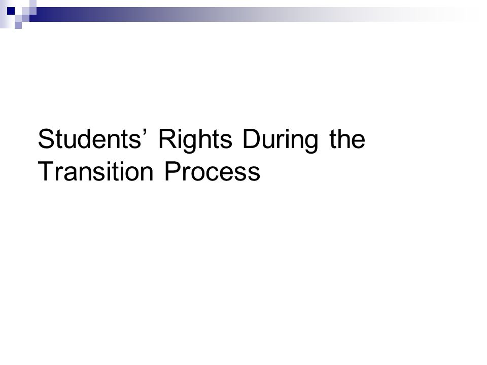 Students' Rights During the Transition Process
