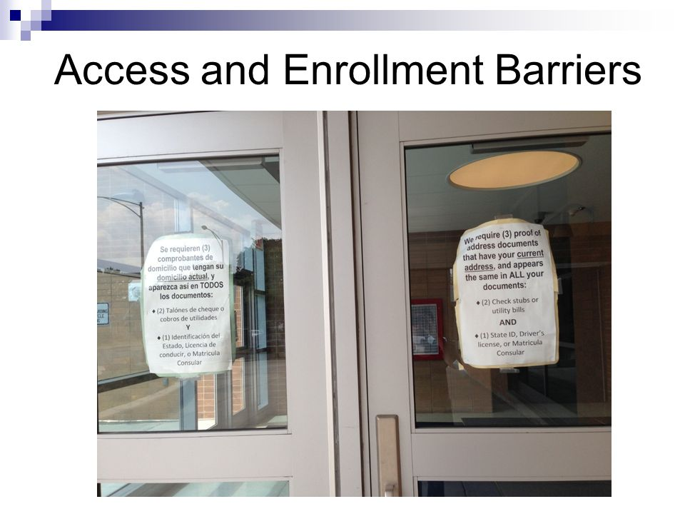 Access and Enrollment Barriers
