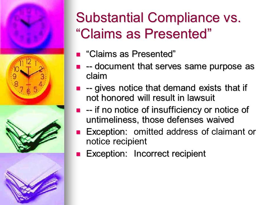 Substantial Compliance vs.