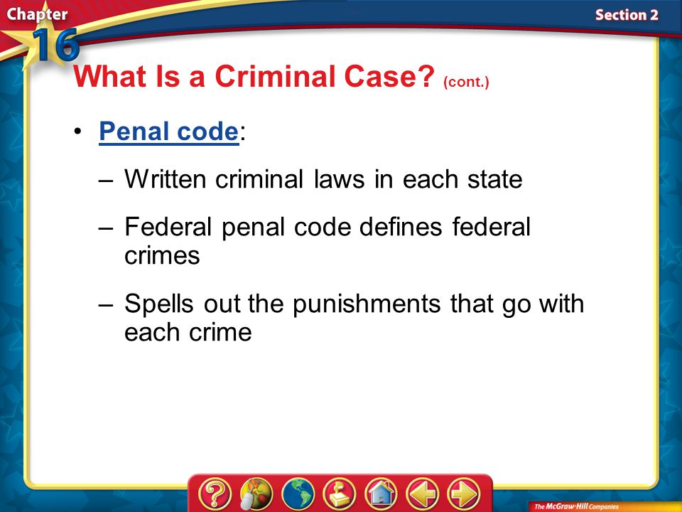 Section 2 Penal code:Penal code What Is a Criminal Case.