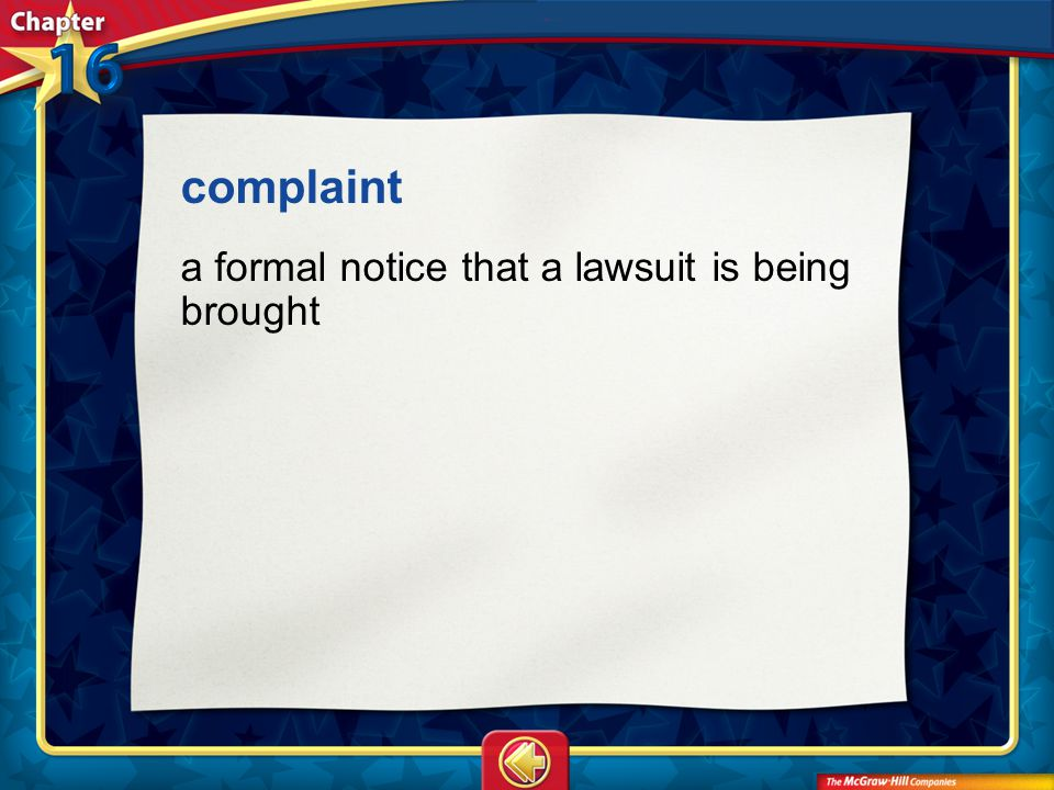 Vocab1 complaint a formal notice that a lawsuit is being brought