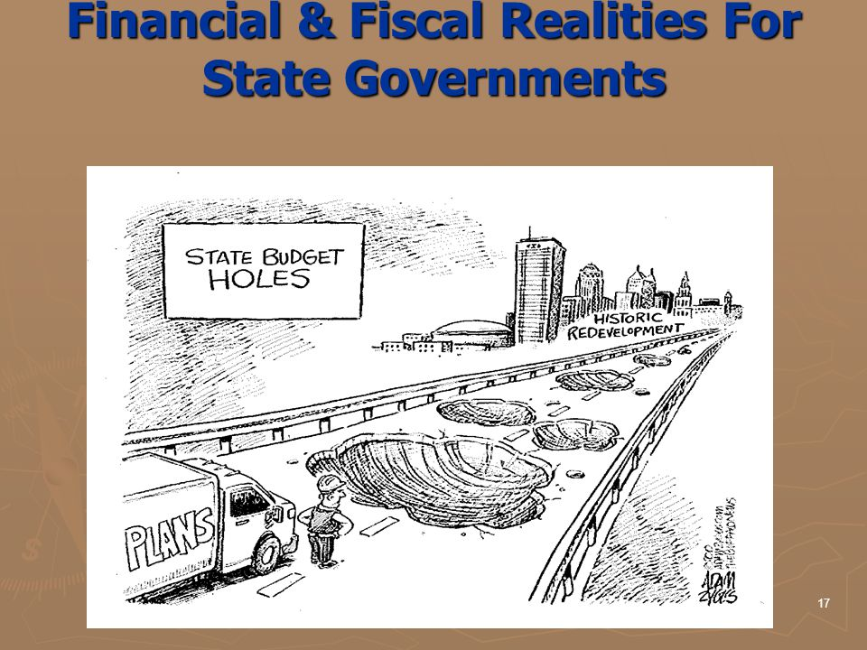 17 Financial & Fiscal Realities For State Governments