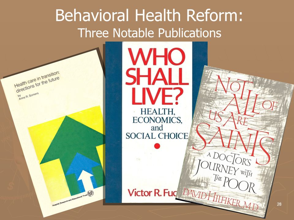 28 Behavioral Health Reform: Three Notable Publications