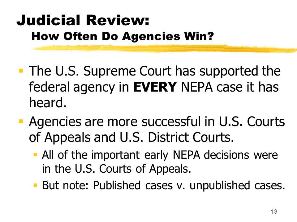 13 Judicial Review: How Often Do Agencies Win.  The U.S.