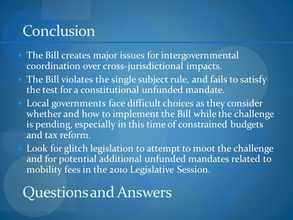 Questions and Answers The Bill creates major issues for intergovernmental coordination over cross-jurisdictional impacts.