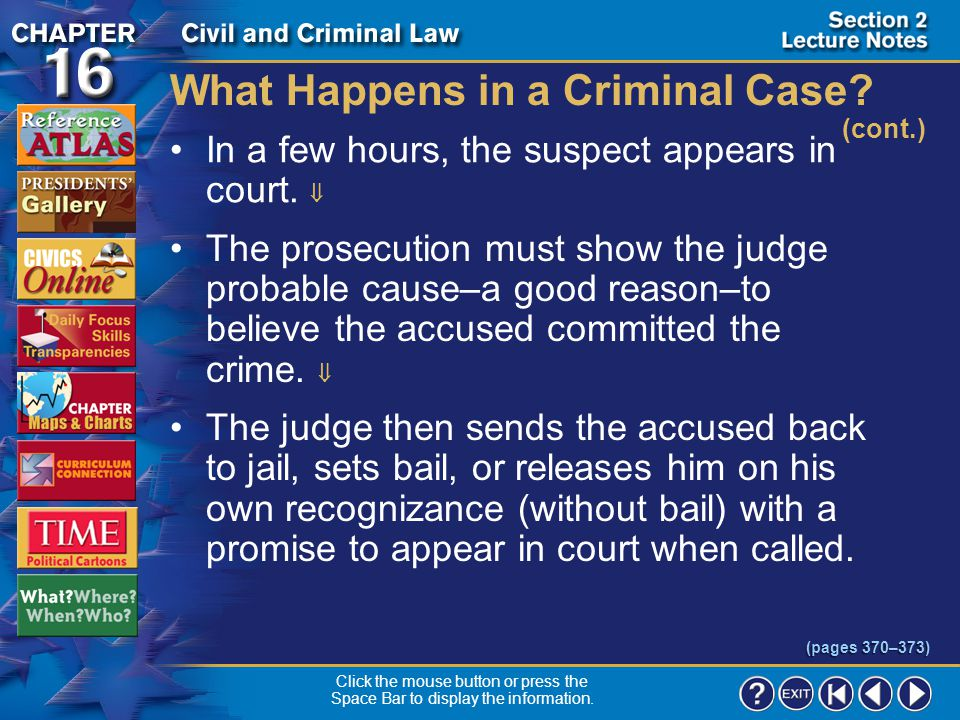 Section 2-12 What Happens in a Criminal Case.(cont.) Police take fingerprints and a photograph.