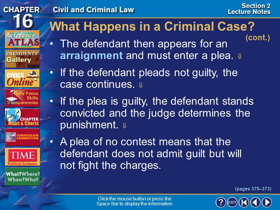 "Section 2-14 What Happens in a Criminal Case? (cont.) In some states, a preliminary hearing is used instead.  In others, the prosecutor files an ""inf"