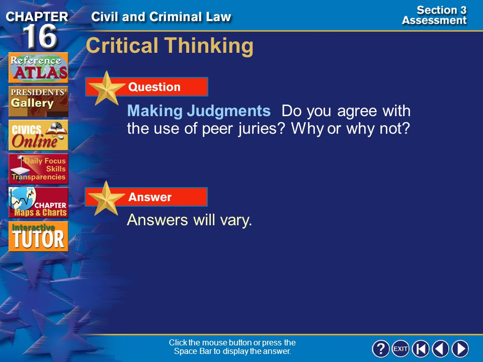 Section 3-21 Checking for Understanding (cont.) Describe What is the primary goal of juvenile courts.