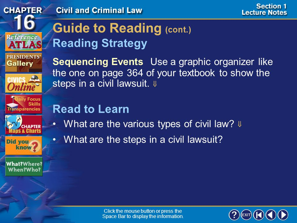 Section 1-1 Guide to Reading Civil lawsuits go through a legal process before reaching trial or settlement.