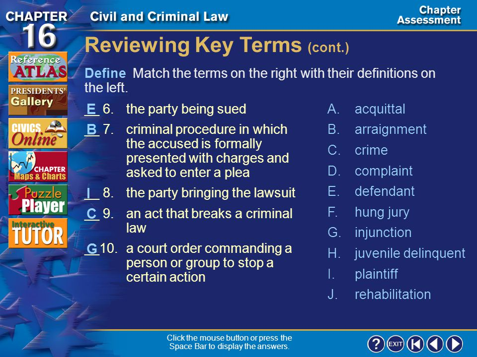 Chapter Assessment 1 Define Match the terms on the right with their definitions on the left. Reviewing Key Terms __ 1.to correct a person's behavior r