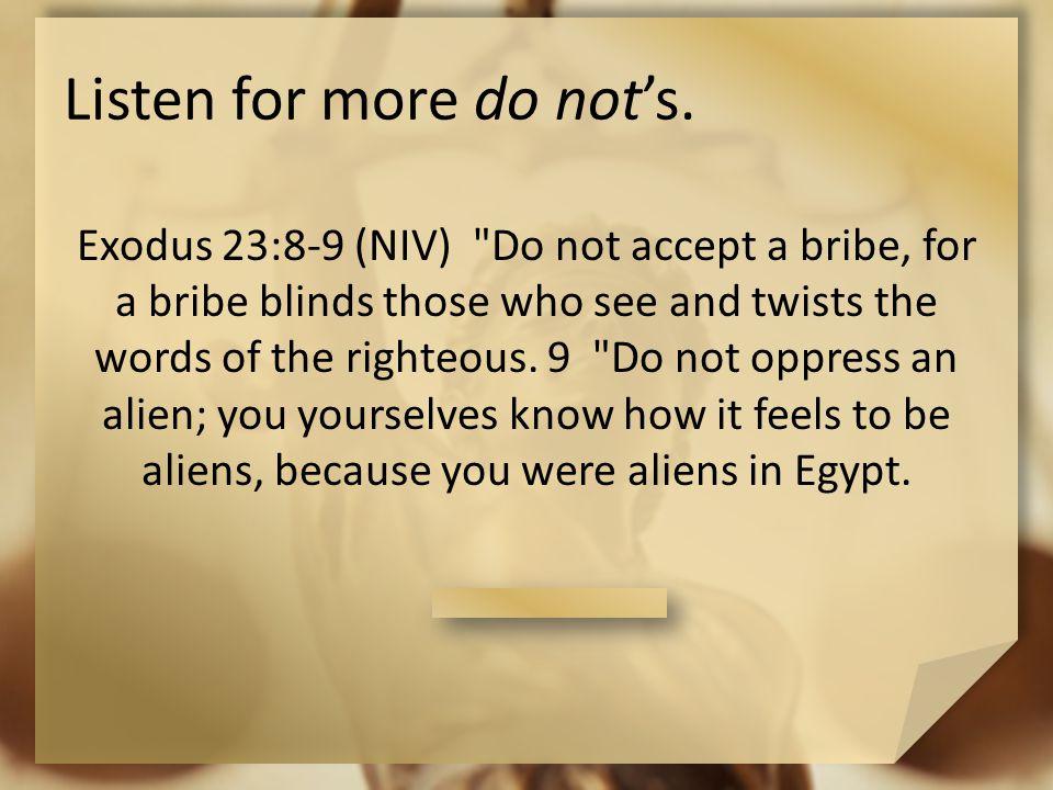 Listen for more do not's.