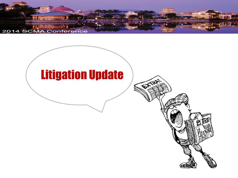 L itigation Update