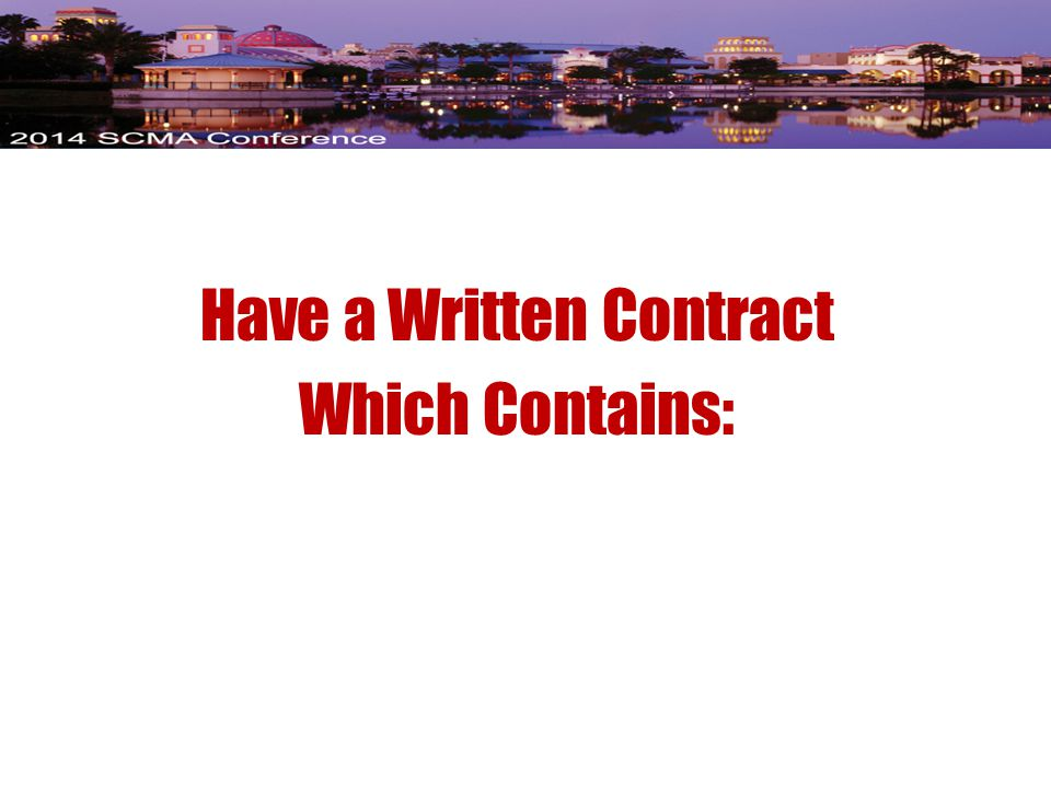 Have a Written Contract Which Contains: