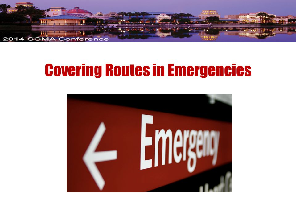 Covering Routes in Emergencies