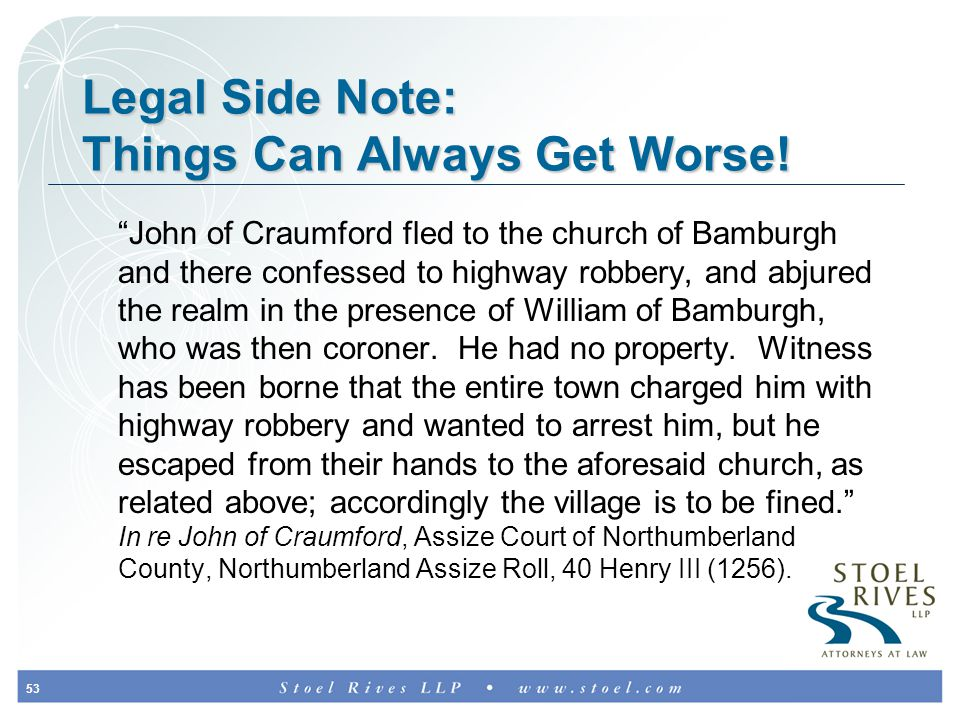 53 Legal Side Note: Things Can Always Get Worse.