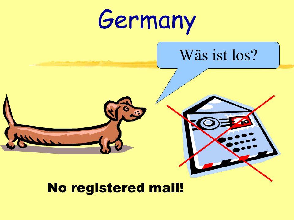 Germany No registered mail! Wäs ist los