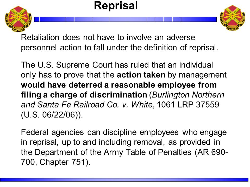 Retaliation does not have to involve an adverse personnel action to fall under the definition of reprisal.